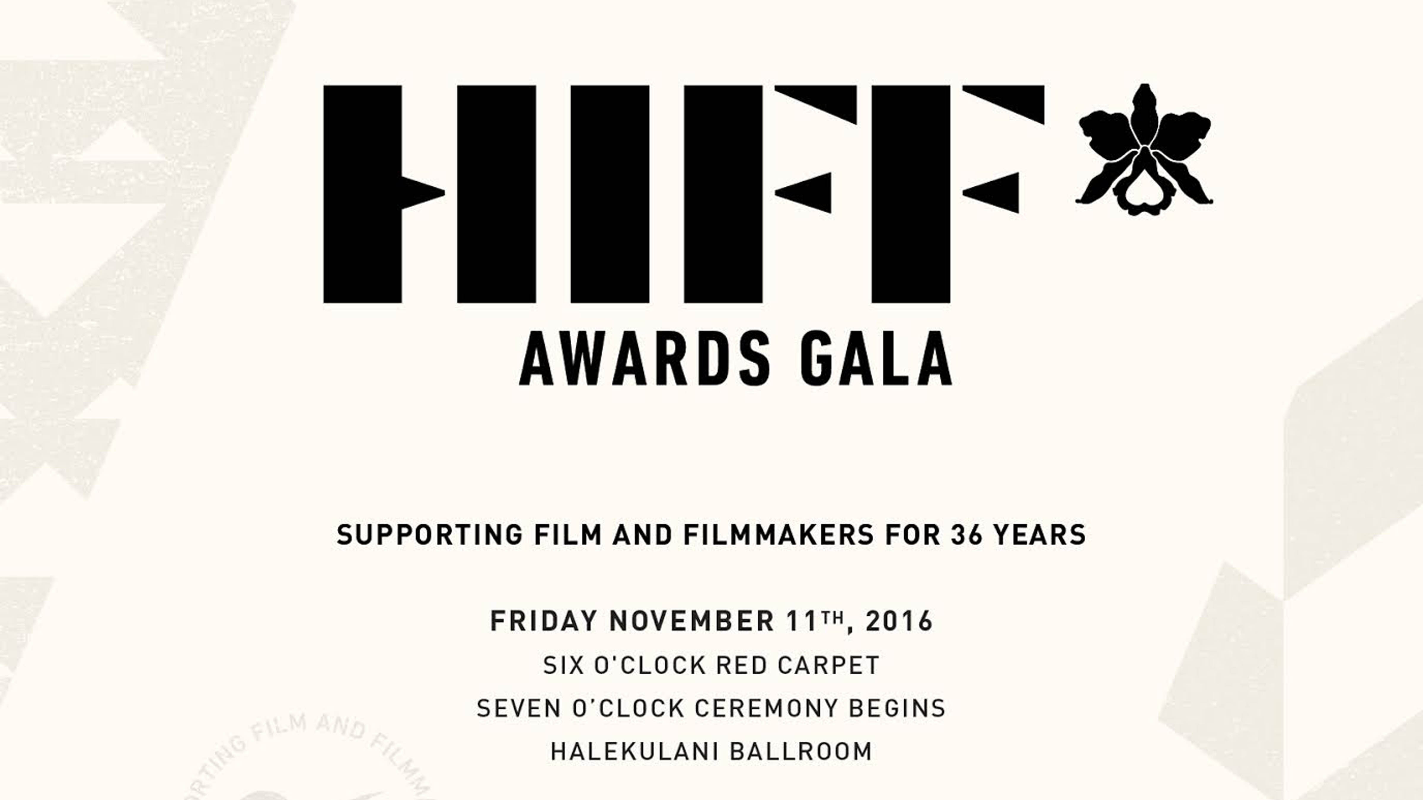 *HIFF 36 AWARDS GALA*